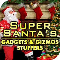 Super Santas Gadget & Gizmo Stuffers