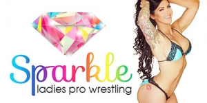Sparkle: Ladies Pro Wrestling