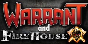 Warrant & Firehouse