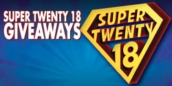 Super Twenty18 Giveaways